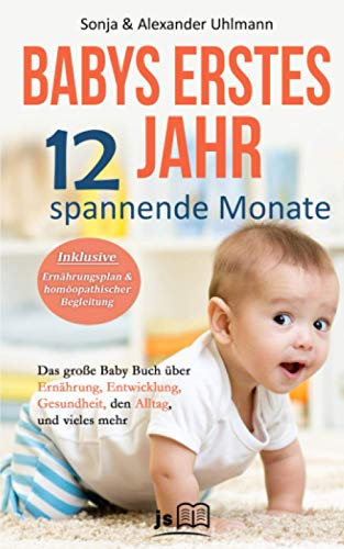 Babys erstes Jahr! 12 spannende Monate