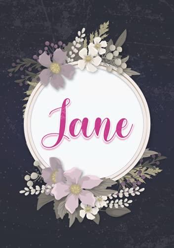 Jane: Notizbuch A5   Personalisierter vorname Jane   Geburtstagsgeschenk für Frau, Mutter, Schwester, Tochter ...   Blumendesign   120 Seiten liniert, Kleinformat A5 (14,8 x 21 cm)