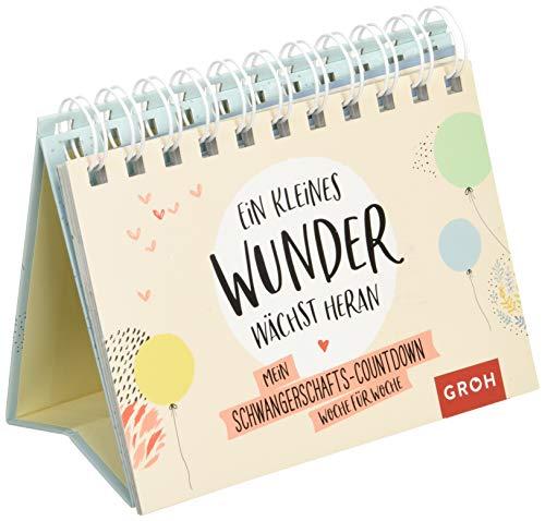 Ein kleines Wunder wächst heran.: Mein Schwangerschafts-Countdown Woche für Woche (Geschenke für die Schwangerschaft und werdende Mamas)