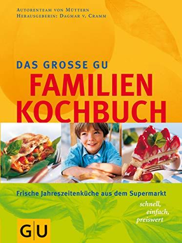 Familien-Kochbuch, Das große GU (GU Familienküche)