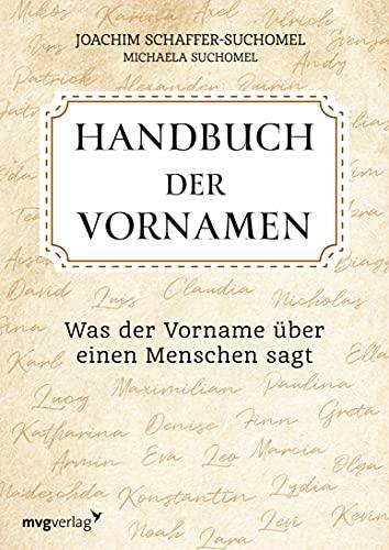 Handbuch der Vornamen: Was der Vorname über einen Menschen sagt