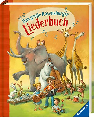 Das große Ravensburger Liederbuch