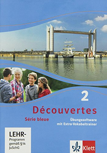 Découvertes 2. Série bleue: Übungssoftware mit Vokabeltrainer, Einzellizenz 2. Lernjahr (Découvertes. Série bleue (ab Klasse 7). Ausgabe ab 2012)