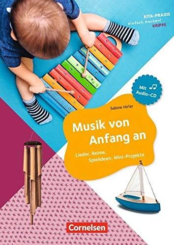 Kita-Praxis - einfach machen! - Krippe / Musik von Anfang an: Lieder, Reime, Spielideen. Buch mit Audio-CD