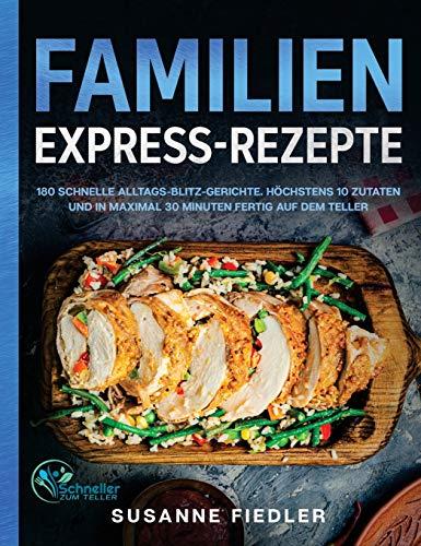 180 Familien Express-Rezepte