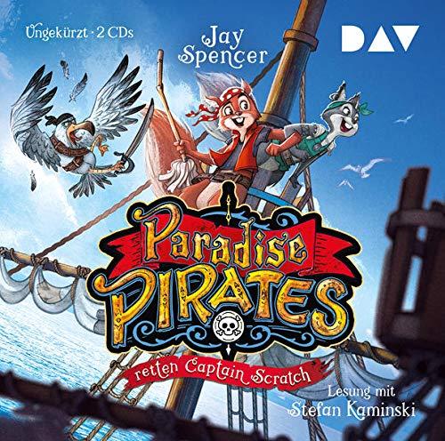 Paradise Pirates retten Captain Scratch (Teil 2): Ungekürzte Lesung mit Musik mit Stefan Kaminski (2 CDs)